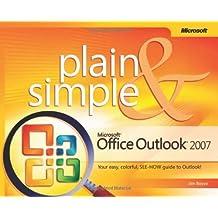 Microsoft?? Office Outlook?? 2007 Plain & Simple by Jim Boyce (2007-01-22)