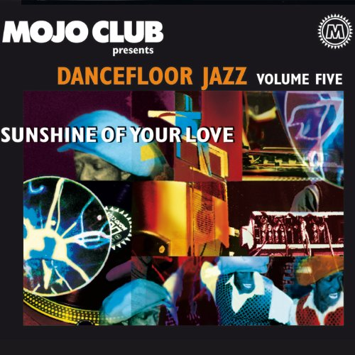 Mojo Club Vol. 5 (Sunshine Of ...