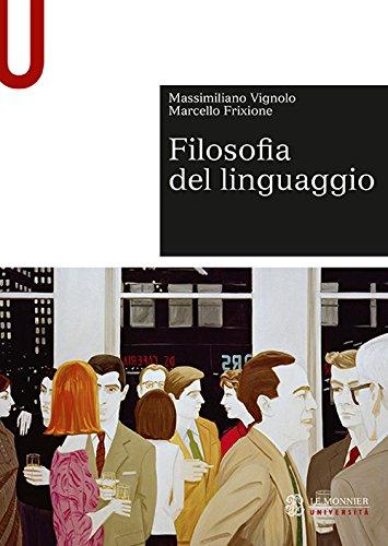 scaricare ebook gratis Filosofia del linguaggio PDF Epub