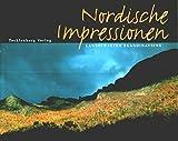 Nordische Impressionen: Landschaften Skandinaviens - Rainer Köthe