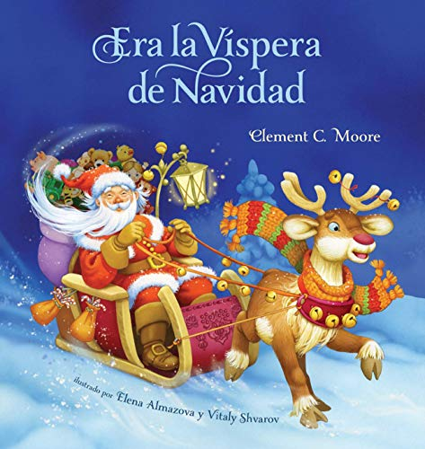 Era La Vispera de Navidad (Twas the Night Before Christmas, Spanish Edition) por Clement C. Moore