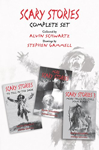 Scary Stories Complete Set: Scary Stories to Tell in the Dark, More Scary Stories to Tell in the Dark, and Scary Stories 3 (English Edition)