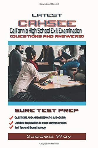 Latest California High School Exit Examination (Questions and Answers)