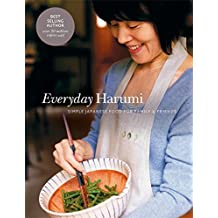 Everyday Harumi: Simple Japanese Food for Family and Friends by Harumi Kurihara (2009-09-07)