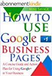 How to Use Google+ Business Pages: A...
