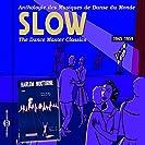 Anthologie des Musiques de Dance du Monde - Slow