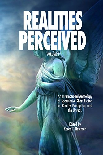 Realities Perceived: An International Anthology of ...
