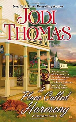 A Place Called Harmony by Jodi Thomas (2014-10-07)