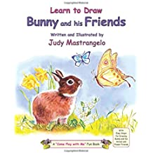 Learn To Draw Bunny And His Friends (The Bunny)