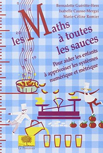 Les Maths à toutes les sauces par Bernadette Guéritte-Hess