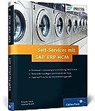 Self-Services mit SAP ERP HCM: Ihr umfassender Ratgeber zu ESS und MSS (SAP PRESS) bei Amazon kaufen