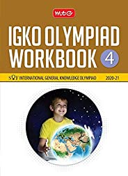 International General Knowledge Olympiad (IGKO) Workbook -Class 4