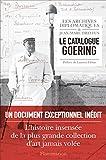 Le Catalogue Goering (HISTOIRE) - Format Kindle - 9782081373440 - 19,99 €