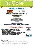 Tattoo – Transferfolie GOLD FÜR DIE HAUT – Metallic Tattoo Gold - zum aufkleben und selbst gestalten - für Laserdrucker und Kopierer (A4 – 5 Blatt) - Tattoofolien