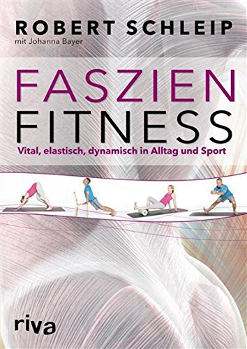 faszien-fitness-vital-elastisch-dynamisch-in-alltag-und-sport