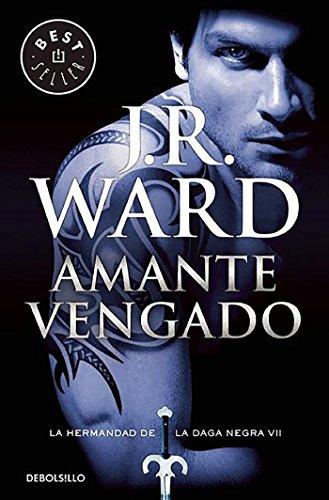 Amante Vengado (La Hermandad de la Daga Negra 7) (BEST SELLER)