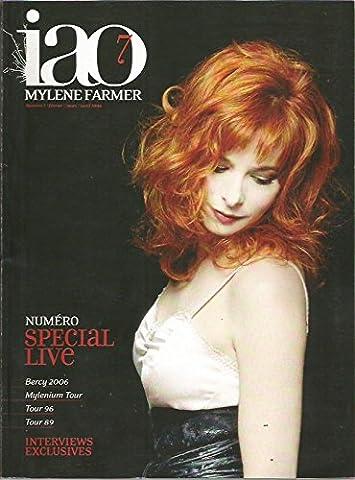 Mylène FARMER * Numéro spécial live * iao n° 7 * mars 2006 *