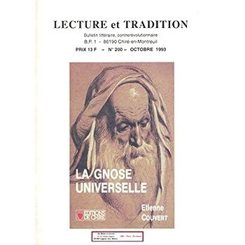 Lecture et Tradition / n°200 / La Gnose Universelle / Bulletin littéraire, Contre révolutionnaire