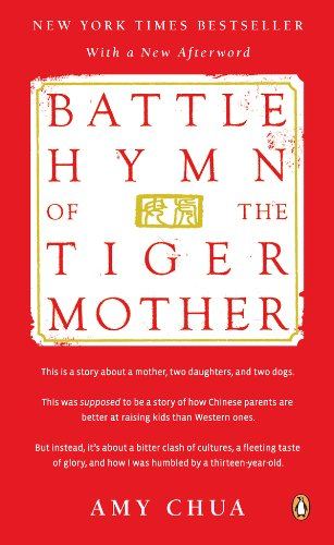 Battle Hymn of the Tiger Mother (English Edition)