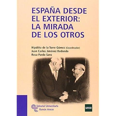 España desde el exterior: la mirada de los otros (Manuales)