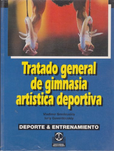 Descargar Libro Tratado general de gimnasia artistica deportiva de Unknown