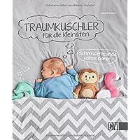 Traumkuschler für die Kleinsten: Schmusefreunde selber nähen