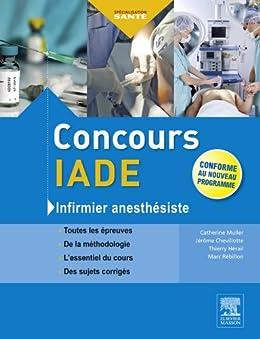 Concours IADE: Infirmier anesthésiste par [Chevillotte, Jérôme, Thierry Hérail, Catherine Muller, Marc Rébillon]