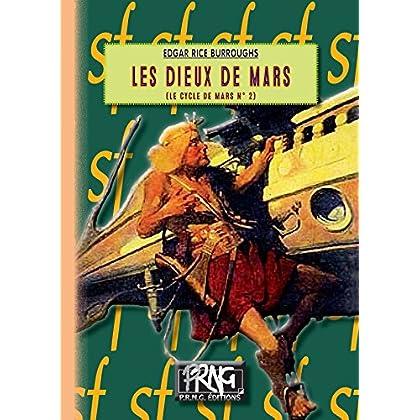 Les Dieux de Mars: (cycle de Mars n° 2) (SF)