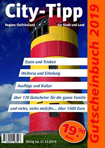 City-Tipp Gutscheinbuch Ostfriesland 2019: Mit über 190 Gutscheinen für die ganze Familie im Wert von über 1600 Euro.
