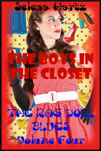 The Boys in the Closet: A Tale of Sexy Humiliation: A Tale of Sexy Humiliation (The Rag Doll Blues Book 4) (English Edition)