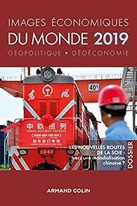 Les nouvelles routes de la soie : vers une mondialisation chinoise par François Bost