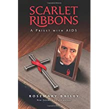 Scarlet Ribbons: A Priest with AIDS