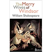 The Merry Wives of Windsor (English Edition)