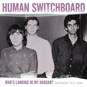 Who's Landing in My Hangar? Anthology 1977 - 1984