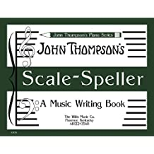 Scale Speller: A Music Writing Book