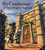 Sir Cumference: And the Great Knight of Angleland