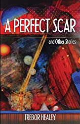 A Perfect Scar & Other Stories (English Edition)