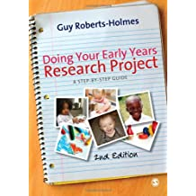 Doing Your Early Years Research Project: A Step-By-Step Guide