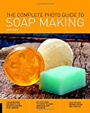 #3: The Complete Photo Guide to Soap Making