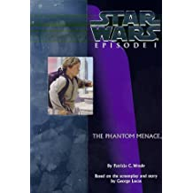 Star Wars Episode I the Phantom Menace by Patricia C. Wrede (1999-05-01)