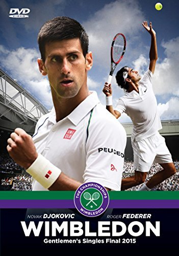 Wimbledon: The Official 2015 Men's Singles Final - Novak Djokovic V Roger Federer by Unknown(2015-08-31)