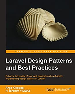 Laravel design patterns and best practices ebook arda klcdag laravel design patterns and best practices by klcdag arda fandeluxe Choice Image
