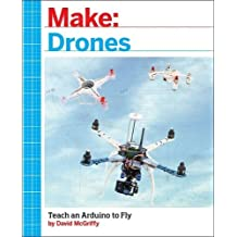 Make Drones: Teach an Arduino to Fly