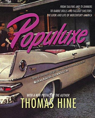 Populuxe por Thomas Hine