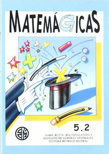 Matemágicas 5.2 por Vv.Aa.
