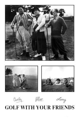 24x36 The Three Stooges - Golf With Your Friends poster by Studio B