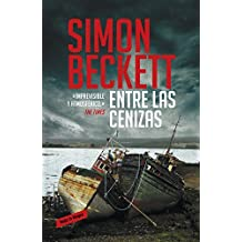entre las cenizas / written in bone by Simon Beckett (2013-07-04)