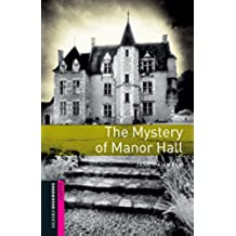 The Mystery of Manor Hall Starter Level Oxford Bookworms Library