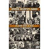 Songtexte von Spider Murphy Gang - 25 Jahre Rock 'n' Roll