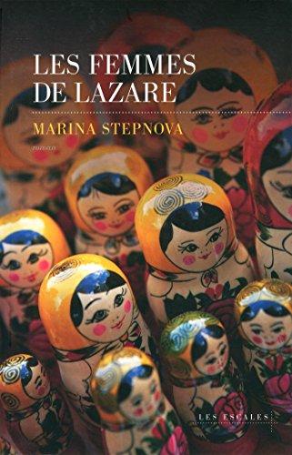 Les femmes de Lazare par Marina Stepnova